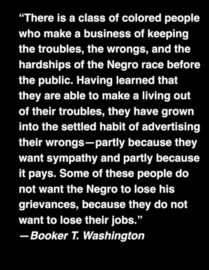 Grievance Hustlers - Booker T Washington Quote - OliverWrightEsq